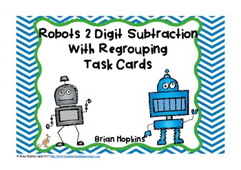 Robots 2 Digit Subtraction With Regrouping Task Cards