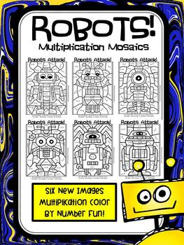 Robots Attack! Multiplication Mosaics- Color By Multiplica