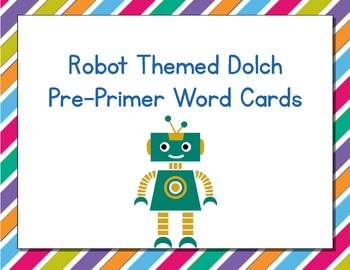 Robots Themed Decor Dolch Word Cards (Pre-Primer-3rd Grade)
