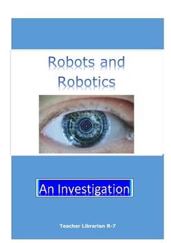 Robots and Robotics: Investigation and Workshops