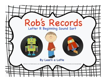 Rob's Records - Letter R Beginning Sound Sort