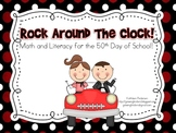 Rock Around the Clock! Math and Literacy for the 50th Day of School!