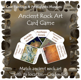 Rock Art Card Game (INCLUDED in Cave Paintings & Petroglyphs Museum Bundle)