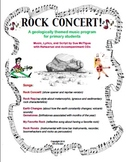 """Rock Concert!"" an Original Music Program about the Rock Cycle and Earth Changes"