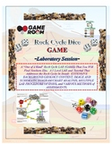 Rock Cycle LAB: DICE GAME!  USGS Acclaimed.  Kids LOVE IT!  Multiple Versions.