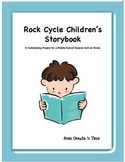 Rock Cycle Storybook Middle School Science Unit Culminating Activity