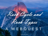 Rock Cycle and Rock Types Webquest (Geology and Earth Science)