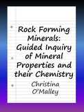 Rock Forming Minerals: Guided Inquiry of Mineral Properties and their Chemistry