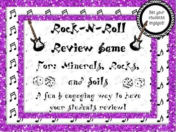 Rock-N-Roll Minerals, Rocks, & Soil Review Game*An Engaging Reivew* 50% off!