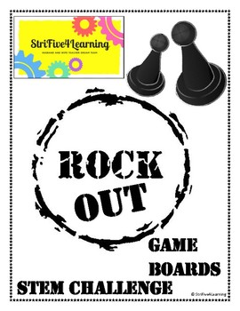 Rock Out Game Boards STEM Challenge