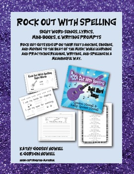 Rock Out With Spelling, Sight Word Songs, Mini-books, Writing Prompts