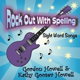Rock Out With Spelling, Sight Word Songs Volume 1 CD