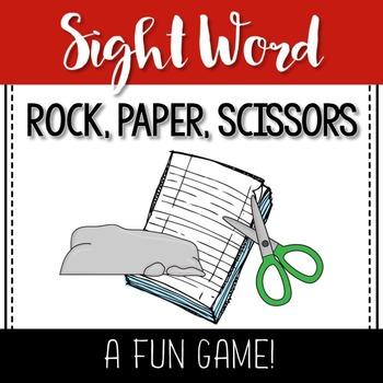 Rock, Paper, Scissors- A Sight Word Game