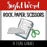 Rock, Paper, Scissors- A Sight Word Game