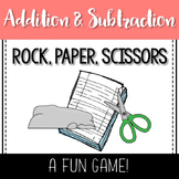Rock, Paper, Scissors- Addition & Subtraction Game