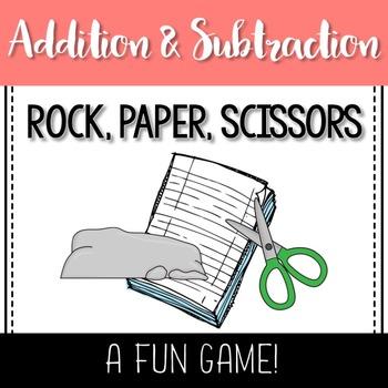 Rock, Paper, Scissors- Addition & Subtraction Game