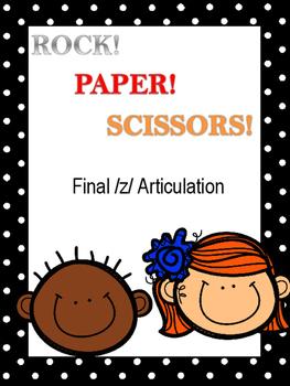 Rock, Paper Scissors, Final /z/ Articulation