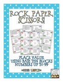 Rock, Paper, Scissors: Place Value Base Ten Blocks {Number