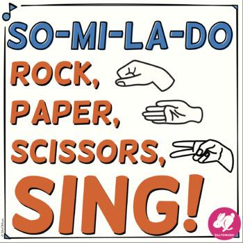 Rock, Paper, Scissors, SING! Sol-Mi-La-Do