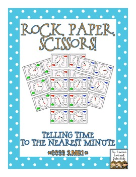 Rock, Paper, Scissors: Telling Time {To the Nearest Minute}