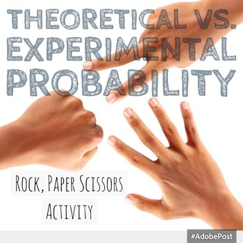 Rock, Paper, Scissors- Theoretical vs Experimental Probability