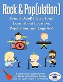 Form a Rock Band to Study Location, Population, and Logistics Project
