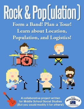 Form a Rock Band to Study Location, Population, and Logist