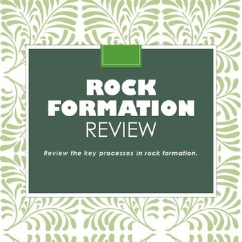 Rock Process Review
