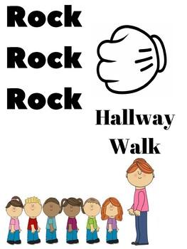 Rock Rock Rock Hallway Walk!! Chant, poster, routine and Actions Behavior Rock!
