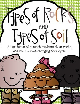 Rock, Soil and the Ever-Changing Rock Cycle