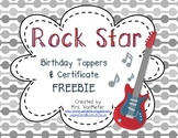Rock Star Birthday Toppers and Certificate FREEBIE