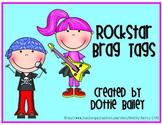 Rock Star Brag Tags