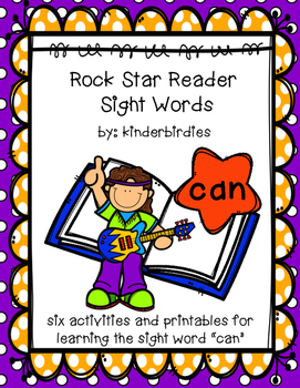 "Rock Star Reader Program: Sight Word  ""can"""