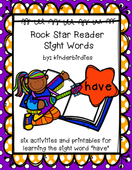 "Rock Star Reader Program: Sight Word  ""have"""