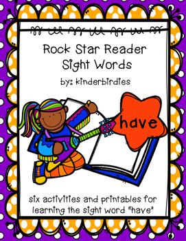 """Rock Star Reader Program: Sight Word  """"have"""""""