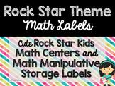 Rock Star Theme Classroom Decor: Math Center Labels