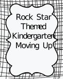 Rock Star Theme- Kindergarten Moving Up Bundle