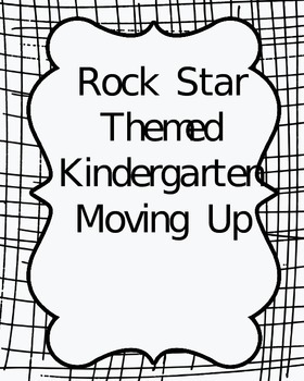 Rock Star Theme- Kindergarten Moving Up Bundle