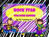 Rock Star Themed Welcome Banner