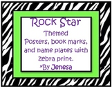 Rock Star Themed with Zebra print Posters, Name Plates & B