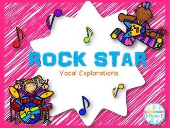 Rock Star Vocal Explorations