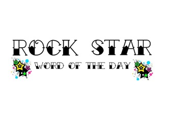 Rock Star Word of the Day