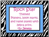 Rock Star posters, bookmarks, and name plates with zebra p