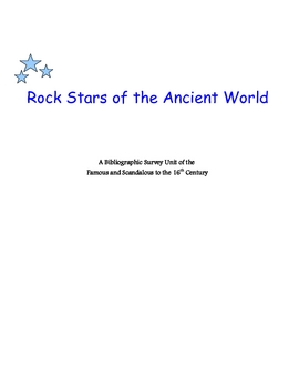 Rock Stars of the Ancient World  - A Bibliographic Survey Unit