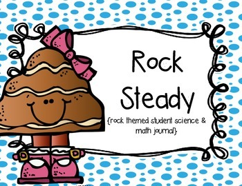 Rock Steady {Rock Investigation Journal}