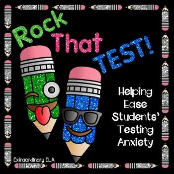 Rock That Test!  Easing Testing Anxiety (Test Prep FREEBIE!)