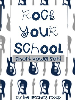 Rock Your School Short Vowel Sort