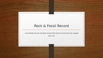 Rock and Fossil Record Presentation - Editable
