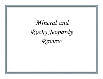 Rock and Mineral Review Game- Jeopardy Style