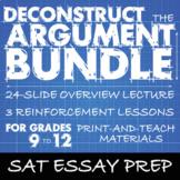 SAT Essay Prep BUNDLE, Deconstruct the Argument, Rhetorical Tools & S.A.T. Essay